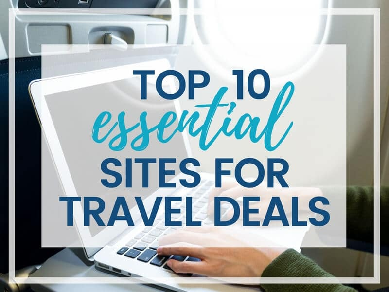 TOP 10 BEST SITES FOR TRAVEL DEALS