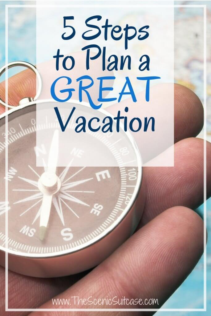 how to effectively plan a vacation