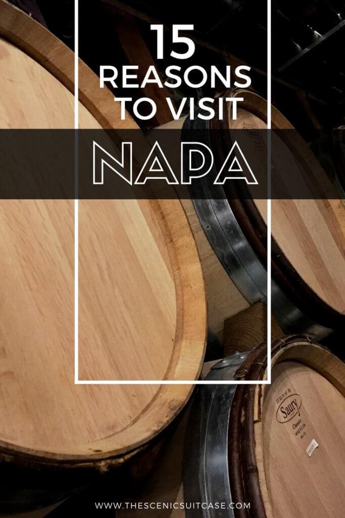 reasons to visit napa