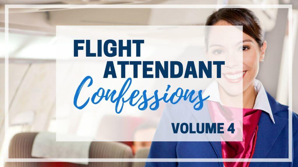 flight attendant confessions