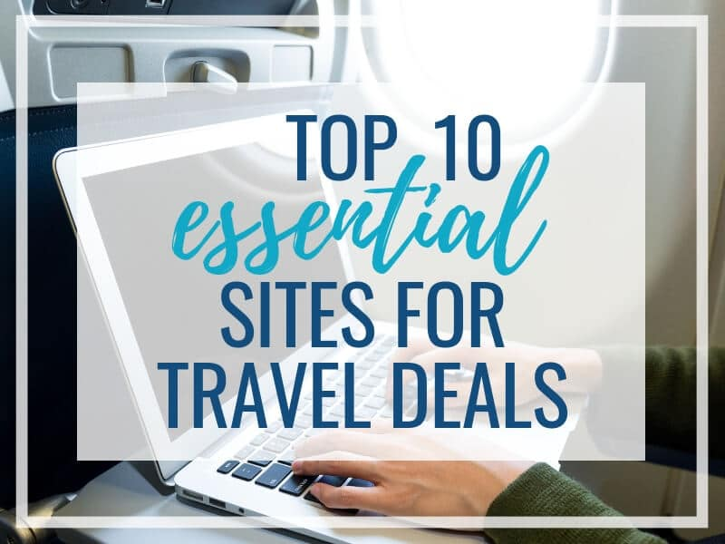 10 BEST SITES FOR TRAVEL DEALS