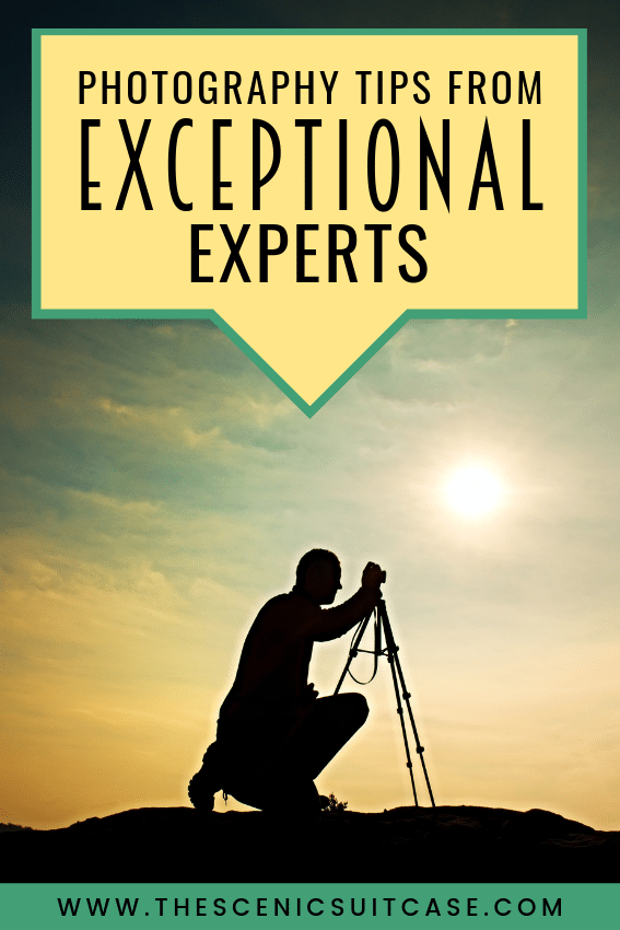 6 Incredible Tips From Expert Photographers